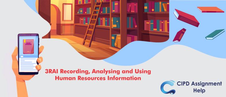 3RAI Recording, Analysing and Using Human Resources Information