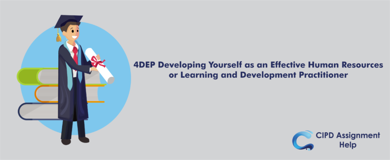 4DEP Developing Yourself as an Effective Human Resources or Learning and Development Practitioner