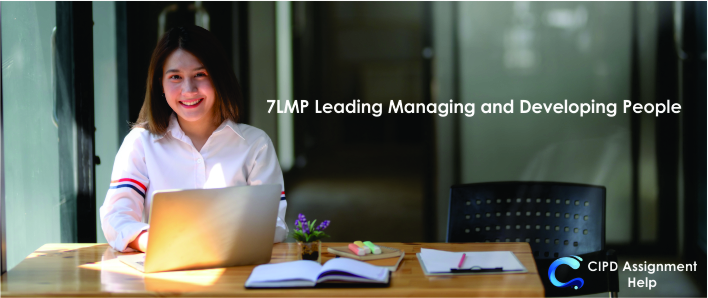 7LMP Leading Managing and Developing People