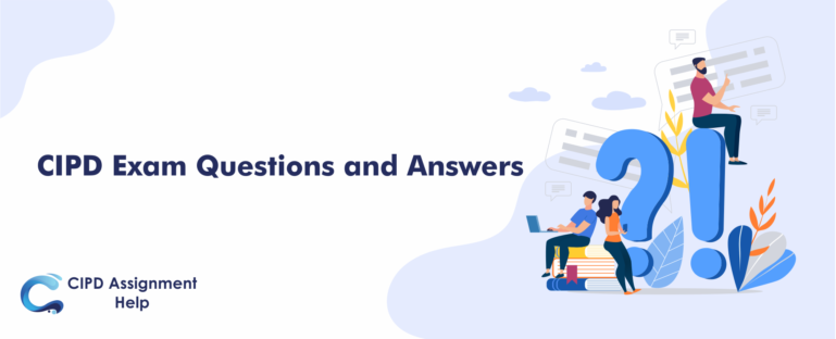 CIPD Exam Questions and Answers