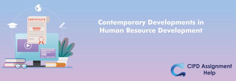 Contemporary Developments in Human Resource Development