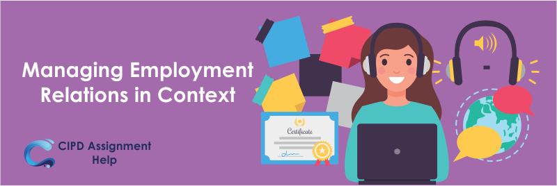 Managing Employment Relations in Context