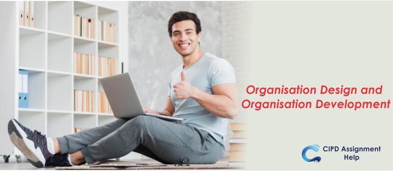 Organisation Design and Organisation Development