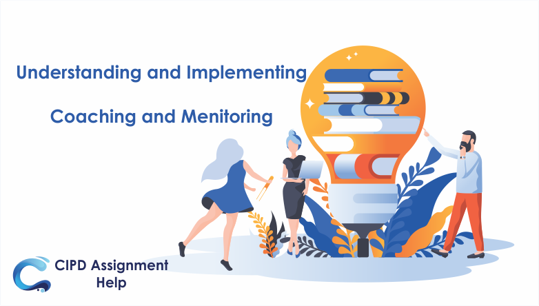 Understanding and Implementing Coaching and Mentoring