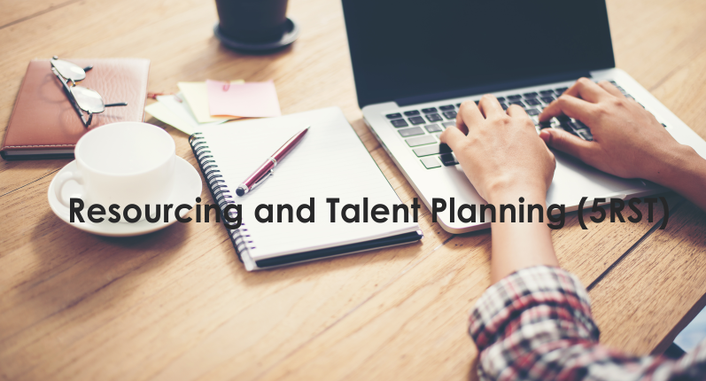 Resourcing and Talent Planning (5RST)